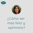 ¿Cómo ser más feliz y optimista?