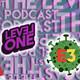 Podcast #070: ¿Qué pasó en LeVelONE? Y E3 2020 cancelado.