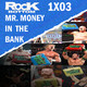 Mr. Money in the Bank | The Rock Bottom 1x03