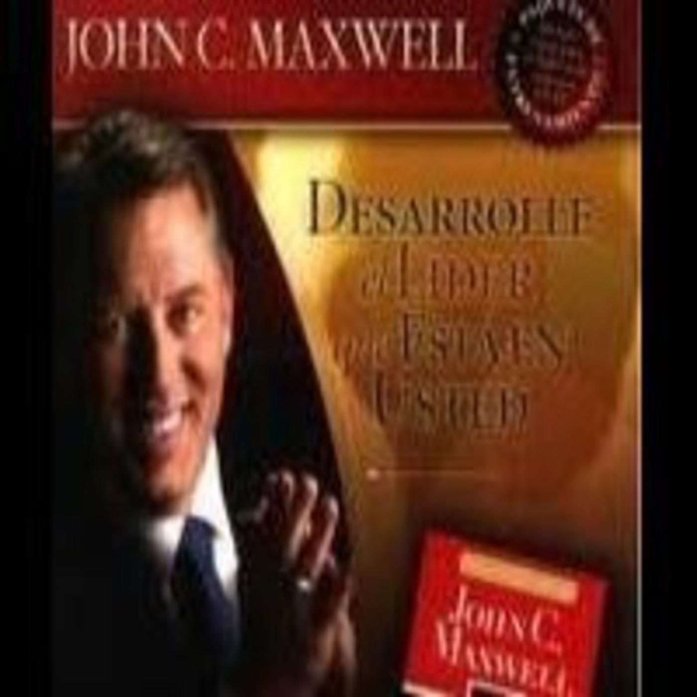 [01/04]Desarrolle el Lider que esta en Usted - John C. Maxwell