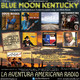 97- Blue Moon Kentucky (2 Abril 2017)