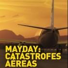 Mayday - Catastrofes Aereas - T01-E06. Volar sin Combustible