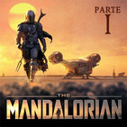 LODE 10x19 – THE MANDALORIAN parte 1 de 2