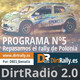 Dirt Radio 2.0 programa 5 rally de Polonia