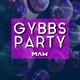 GYBBS PARTY / Dj Maw