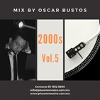 2000s Vol.5 Mix by Oscar Bustos