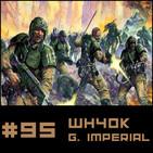 #95 Especial Relatos Oficiales WH40k - GUARDIA IMPERIAL