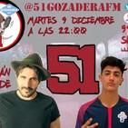 51 Gozadera FM - 1X19. CAPITÁN COBARDE Y TIRPA