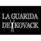 Cuña La Guarida de Kovack Podcast