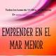 EMPRENDER MAR MENOR con MIGUEL ANGEL MARTIN en RADIOCOMPLICES.COM con FERNANDO RODRIGUEZ programa 30/03/2020
