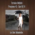 Tertulias Oldfield - Programa 42 - Spin Off 13 - Los años Bahameños