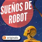 Sueños de robot, de Isaac Asimov (se recomienda uso de auriculares)