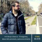#10 Borja Vilaseca - Eneagrama, desarrollo personal y autoconocimiento