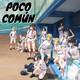 "Poco Común Ep.98 ""Que Anime No Ver en Primavera 2020"""