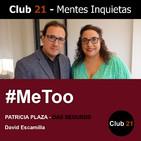 #MeToo – Patricia Plaza - DAS SEGUROS / Club 21 – David Escamilla