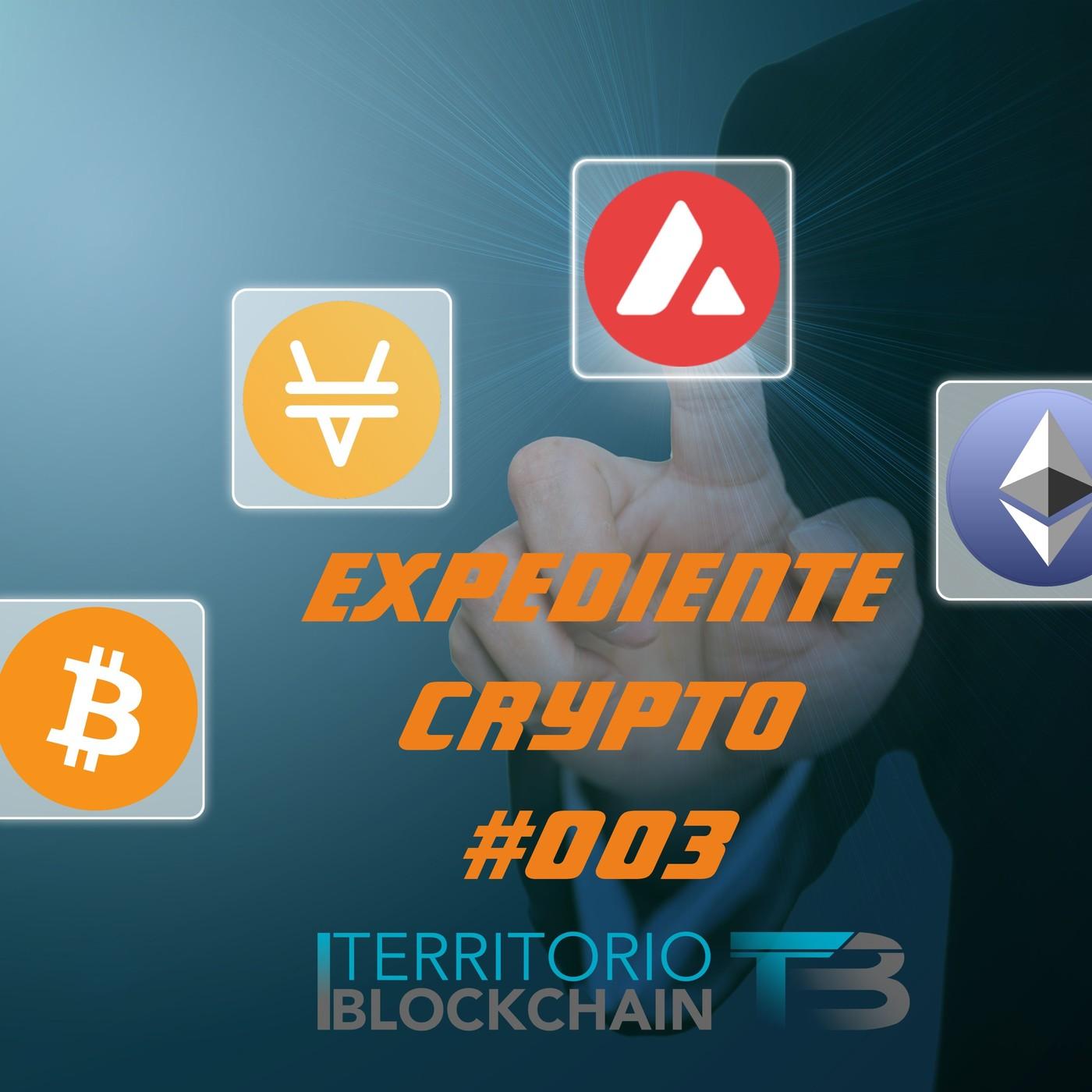 Expediente Crypto #003