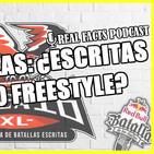 Ep. 18: Batallas: ¿Escritas o Freestyle?