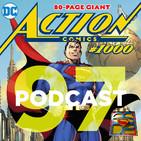 Programa 97 - El Sótano del Planet - Especial Action Comic 1000 y 80 aniversario Superman