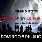 NOCHE DE MISTERIOS - Domingo 9 Julio 2017 - Con Alfonso Trinidad