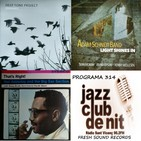 Programa 314: Fresh Sound Records - Deep Tone Project, Adam Schneit Band i Nat Adderley & The Big Sax Section, dimecres