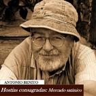 Misterios 1x1: Antonio Benito: El mercado satánico de las hostias consagradas.