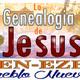 La Genealogía de Jesús. Judá en la Genealogía 04 Julio 2017