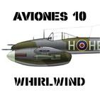 A10#54 Westland Whirlwind el Caza Pesado de la RAF