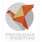 ¿Qué es la Psicología Positiva?   Podcast 1