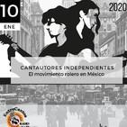 Programa Entrecantos 10 de enero, 2020: Cantautores independientes, roleros