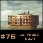 #76 La Torre Roja, un cuento de Thomas Ligotti