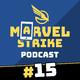 El poder de M'BAKU, primeras impresiones de las Guerras de Alianzas y ¿cuánto sabes de MSF? | Marvel Strike Podcast #15