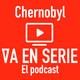 Chernobyl 2/2 (Resiliencia y el trauma en la familia) E6T1