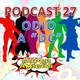 """El Podcast de los SuperAmigos Episodio 27 ESPECIAL """"ODIO A LAS PELICULAS DE DC"""""""