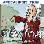 Apocalipsis Friki - Entrevista a Jordi Bayarri - Newton: La gravedad en acción