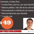 Episodio 49: Entrevista con Carlos Ríos, sobre balance patético, estrategias para personalizar dietas y mucho más