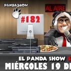 PANDA SHOW Ep. 182 MIÉRCOLES 19 DE JUNIO 2019