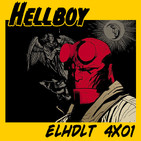 [ELHDLT] 4x01 Hellboy integral