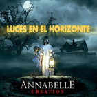 Luces en el Horizonte: ANNABELLE CREATION