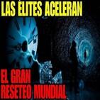 Reseteo Globalista / Mascarilla Obligatoria / La Nueva Normalidad