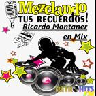 Mezclando tus Recuerdos: Ricardo Montaner en Mix