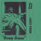 Hosea Leavy - Greasy Greens
