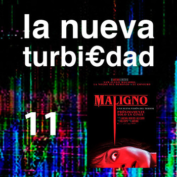 LA NUEVA TURBI€DAD 11 - Maligno (James Wan, 2021)