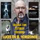 Luces en el Horizonte: Charla con ESTEBAN NAVARRO