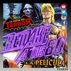 Remake a los 80 y La Cueva del Terror- Masters del Universo 03x03. La película.