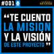 #001 Bienvenido al podcast del LOH. Te cuento la misión y la visión del proyecto