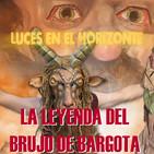 LA LEYENDA DEL BRUJO DE BARGOTA - Luces en el Horizonte