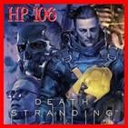 Hyrule Project Episodio 106: Death Stranding