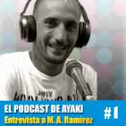 EPDA #1 Entrevista a Miguel Ángel Ramírez