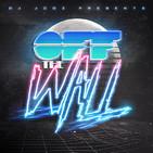 Off The Wall! #338 by DJ Jooz