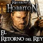 Regreso a Hobbiton 5x01: El Retorno del Rey